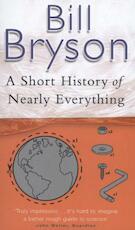 Short history of nearly everything - Bill Bryson (ISBN 9780552151740)