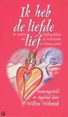Ik heb de liefde lief - Willem Wilmink (ISBN 9789035124080)