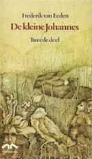 """De kleine Johannes. 2 (1975) - Frederik """"van"""" Eeden (ISBN 9789022304662)"""