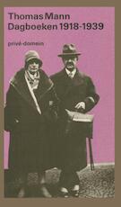 Dagboeken 1918-1921 en 1933-1939 - Thomas Mann (ISBN 9789029530095)