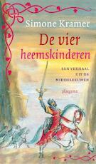 Middeleeuwse verhalen - De vier heemskinderen - Simone Kramer (ISBN 9789021674070)