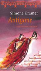 De Griekse tragedies / Antigone - Simone Kramer (ISBN 9789021674032)