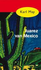 Juarez van Mexico - Karl May (ISBN 9789000312504)