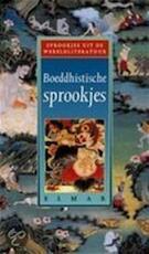 Boeddhistische sprookjes - Unknown (ISBN 9789038911137)