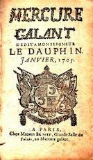 MERCURE GALANT Dedié a monseigneur le Dauphin. Janvier 1705 - Unknown