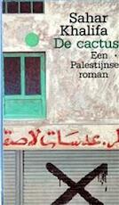 De cactus - Sahar Khalifa, Johan de Bakker, Richard van Leeuwen (ISBN 9789029395397)