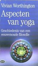 Aspecten van yoga - Vivian Worthington, Gerard Grasman, Jack van Belle (ISBN 9789027425591)