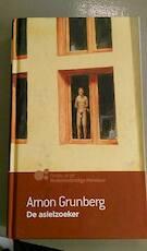 De asielzoeker - Arnon Grunberg (ISBN 9789089690111)