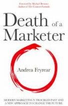 Death of a Marketer - Andrea Fryrear (ISBN 9780998721101)