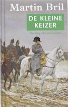 De kleine keizer - MARTIN Bril (ISBN 9789044611014)