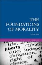The Foundations of Morality - Henry Hazlitt (ISBN 9781452858159)