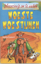 Waanzinnig om te weten Woeste Woestijnen - Anita Ganeri, Anita Ganeri (ISBN 9789020605303)