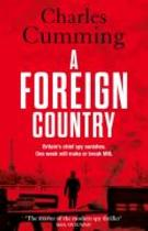 A Foreign Country - Charles Cumming (ISBN 9780007346431)