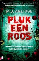Pluk een roos - M.J. Arlidge (ISBN 9789022577172)