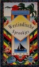 Westindische sprookjes - Bert Oosterhout (ISBN 9789038902715)