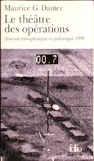 Le théâtre des opérations - Maurice G. Dantec (ISBN 9782070421145)