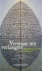 Verstaan my verlangste - J. van Hulle, R. Scheepers (ISBN 9789063064754)