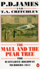 The Maul and the Pear Tree - P. D. James, Thomas Alan Critchley (ISBN 9780140131864)