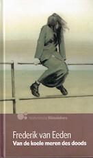 van de Koele meren des doods - Frederik van Eeden (ISBN 8710114001535)