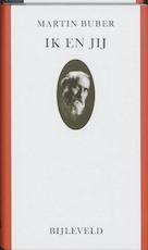 Ik en Jij - Martin Buber (ISBN 9789061315995)