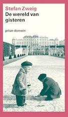 De wereld van gisteren - Stefan Zweig (ISBN 9789029561709)