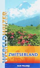 Zwitserland - Elio Pelzers (ISBN 9789038917535)