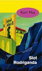 Slot Rodriganda - Karl May (ISBN 9789031500260)