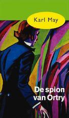 De spion van Ortry - Karl May (ISBN 9789031500338)