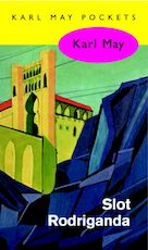 Slot rodriganda - Karl May (ISBN 9789000312481)