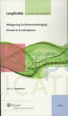 Wetgeving Luchtverontreiniging / Klimaat - J.C. Samplemon (ISBN 9789013085006)