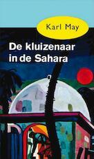 De kluizenaar in de Sahara - Karl May (ISBN 9789000312542)