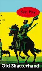 Old shatterhand - Karl May (ISBN 9789000312078)