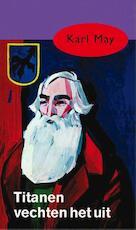 Titanen vechten het uit - Karl May (ISBN 9789000312566)