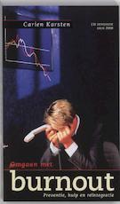 Omgaan met burnout - Carien Karsten (ISBN 9789038909462)