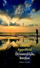 De onsterfelijke Bartfuss - Aharon Appelfeld (ISBN 9789041425072)