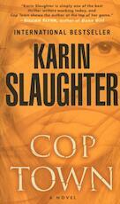 Cop Town - Karin Slaughter (ISBN 9780812999228)