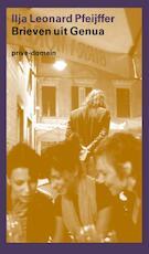 Brieven uit Genua - Ilja Leonard Pfeijffer (ISBN 9789029588805)