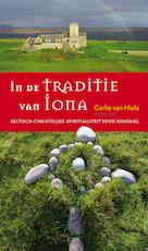 In de traditie van Iona - Gerke van Hiele (ISBN 9789043526074)