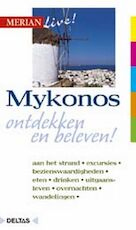 Merian Live / Mykonos ed 2005 - Helmuth Weiss (ISBN 9789044708967)