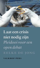 Laat een crisis niet nodig zijn - Eelke de Jong (ISBN 9789056254933)