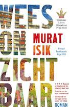 Wees onzichtbaar - cadeau-editie - Murat Isik (ISBN 9789026346545)