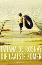 Die laatste zomer - Tatiana de Rosnay (ISBN 9789047201663)