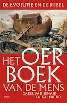 Het oerboek van de mens - Carel Van Schaik, Kai Michel (ISBN 9789460030468)