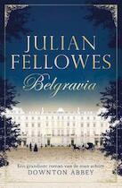 Belgravia - Julian Fellowes (ISBN 9789400507814)