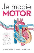 Je mooie motor - Johannes Von Borstel (ISBN 9789024572168)