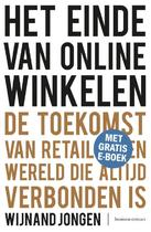 Het einde van online winkelen - Wijnand Jongen (ISBN 9789047009948)