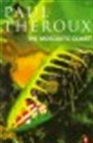 The Mosquito Coast - Paul Theroux (ISBN 9780140060898)
