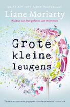 Grote kleine leugens - Liane Moriarty (ISBN 9789400508354)