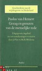 Gezag en grenzen van de menselijke rede - Paulus van Hemert, J. Plat, M. R. Wielema (ISBN 9789026308567)