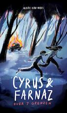 Cyrus & Farnaz - Mark van Waes (ISBN 9789082834321)